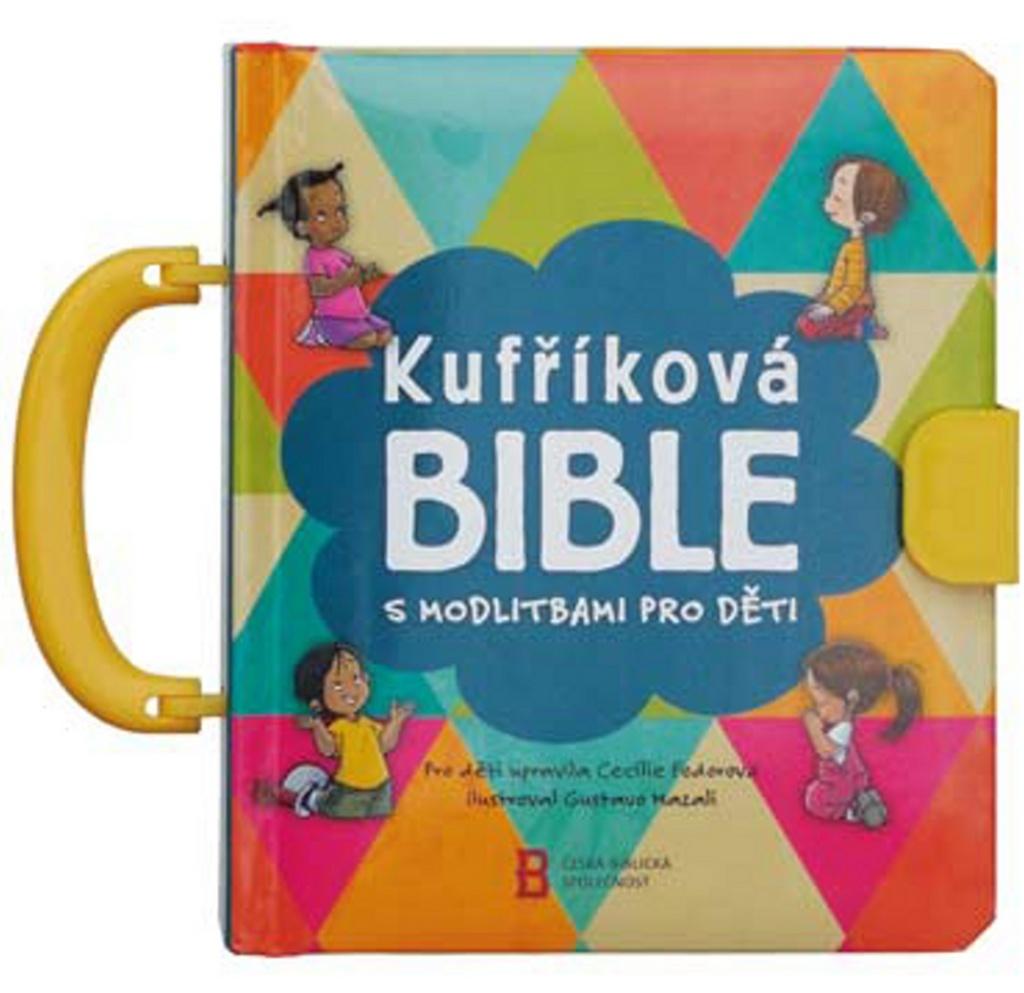 Kufříková Bible s modlitbami pro děti - Cecilie Fodorová