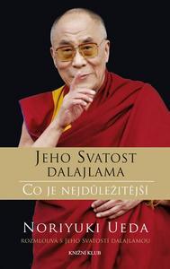 Obrázok Jeho Svatost Dalajlama Co je nejdůležitější