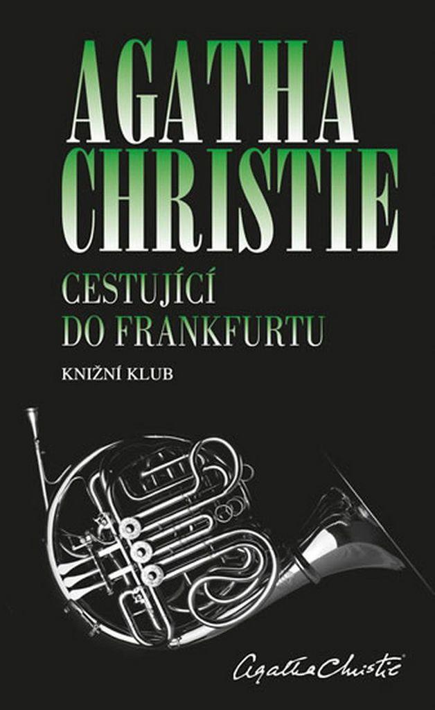 Cestující do Frankfurtu - Agatha Christie