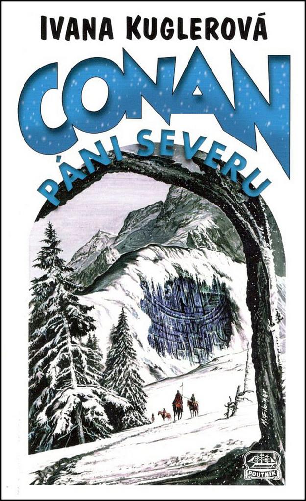 Conan Páni severu - Ivana Kuglerová