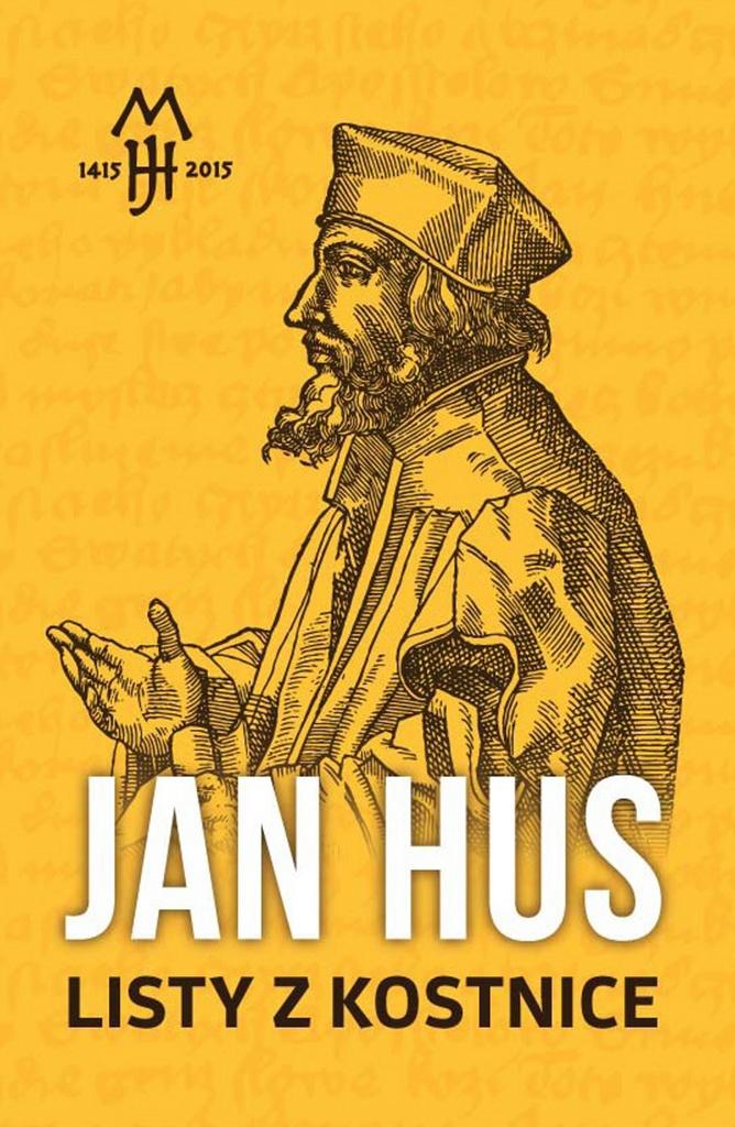 Jan Hus Listy z Kostnice - Jan Hus