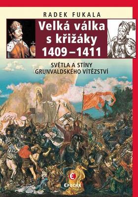 Velká válka s křižáky 1409 – 1411