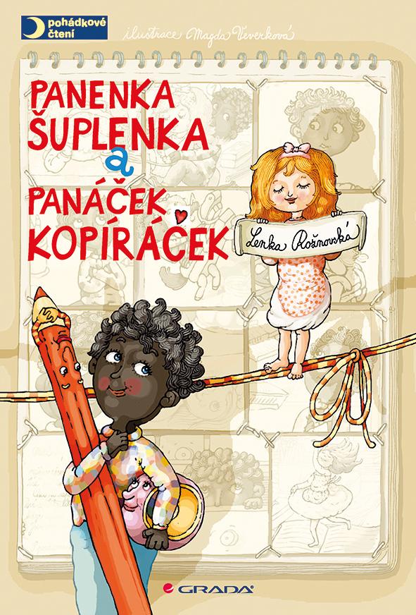 Panenka Šuplenka a panáček Kopíráček - Magda Veverková Hrnčířová, Lenka Rožnovská