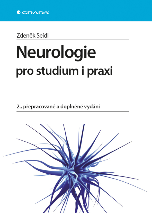 Neurologie pro studium i praxi - prof. MUDr. Zdeněk Seidl CSc.