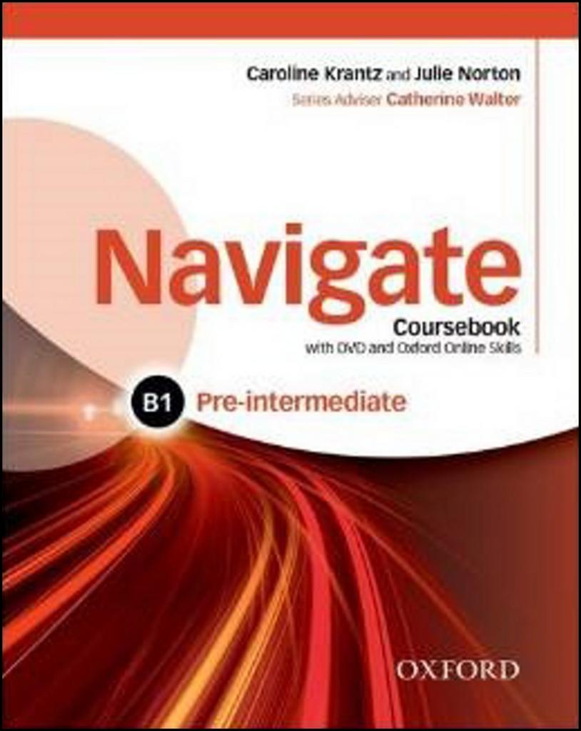 Navigate Pre-intermediate B1 - C. Krantz, J. Norton