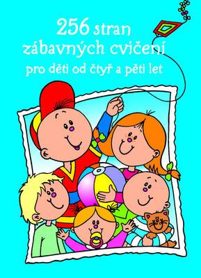 Obrázok 256 stran zábavných cvičení pro děti od čtyř a pěti let
