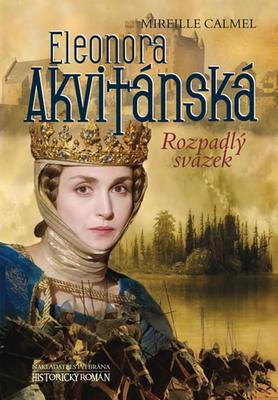 Eleonora Akvitánská (2. díl)