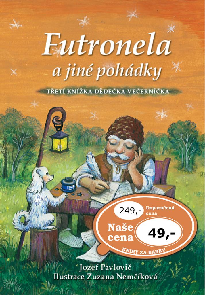 Futronela a jiné pohádky - Jozef Pavlovič
