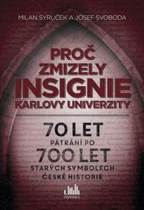 Obrázok Proč zmizely insignie Karlovy Univerzity