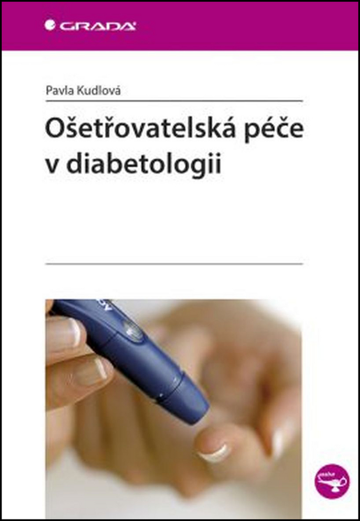 Ošetřovatelská péče v diabetologii - Pavla Kudlová