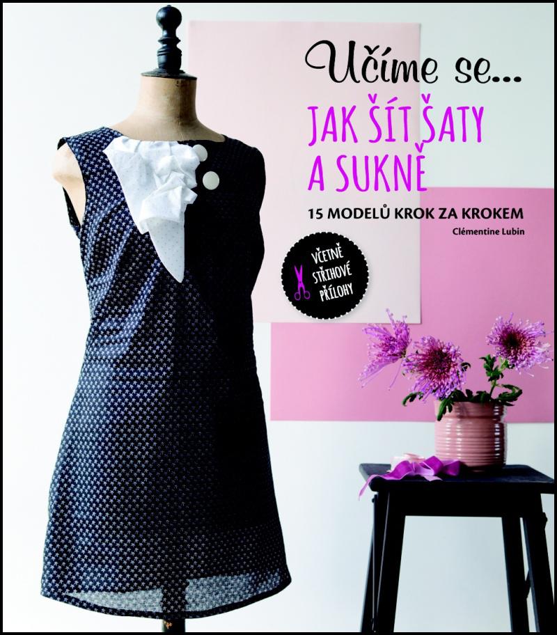 Učíme se... Jak šít šaty a sukně