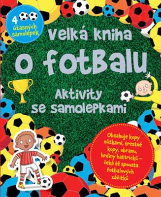 Velká kniha o fotbalu
