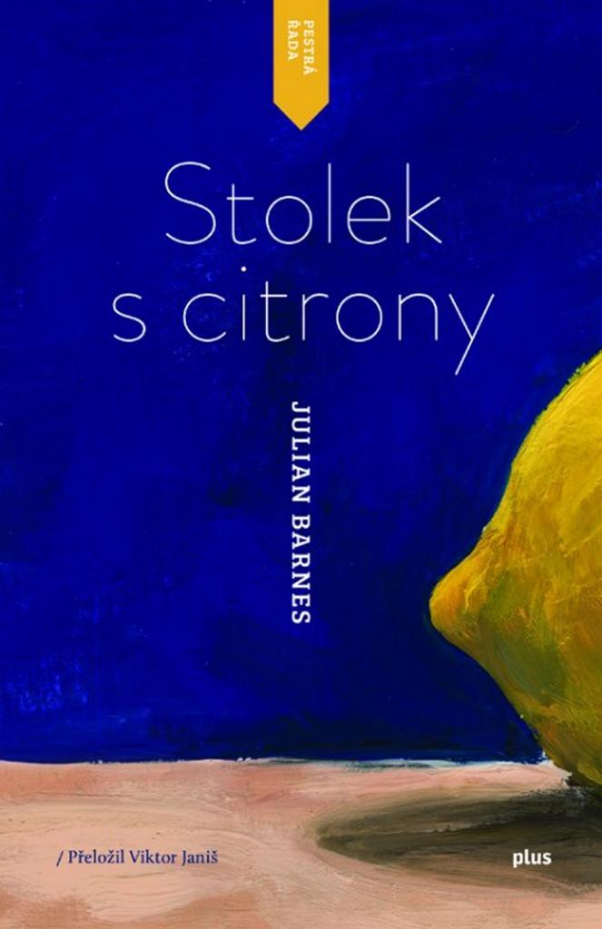 Stolek s citrony - Julian Barnes