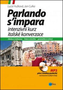 Obrázok Intenzivní kurz italské konverzace + CD (Parlando s´impara)