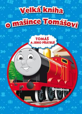 Obrázok Velká kniha o mašince Tomášovi