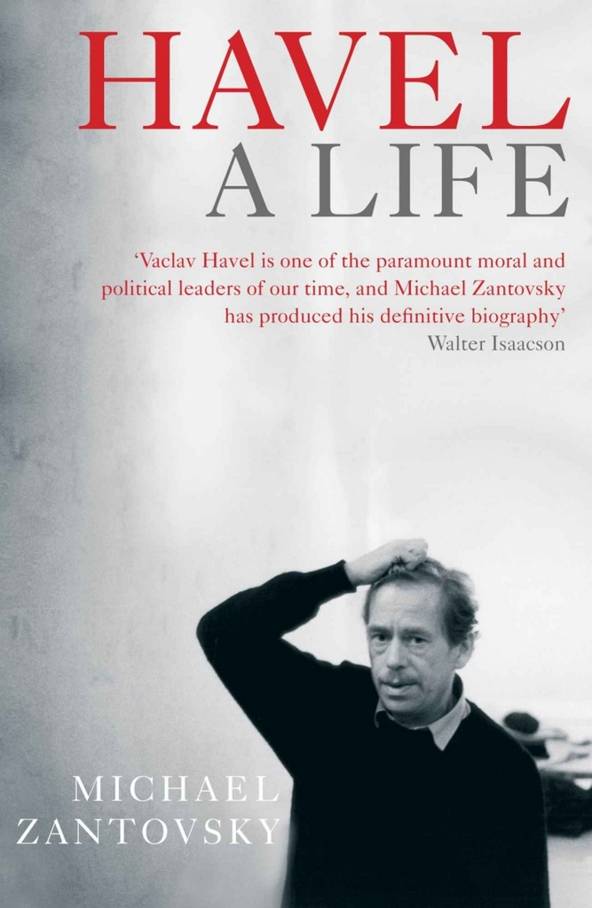 Havel A Life - Michael Žantovský
