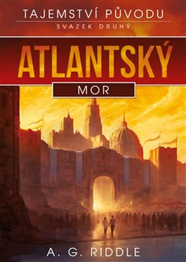 Atlantský mor (2) - A. G. Riddle