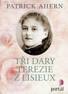 Obrázok Tři dary Terezie z Lisieux