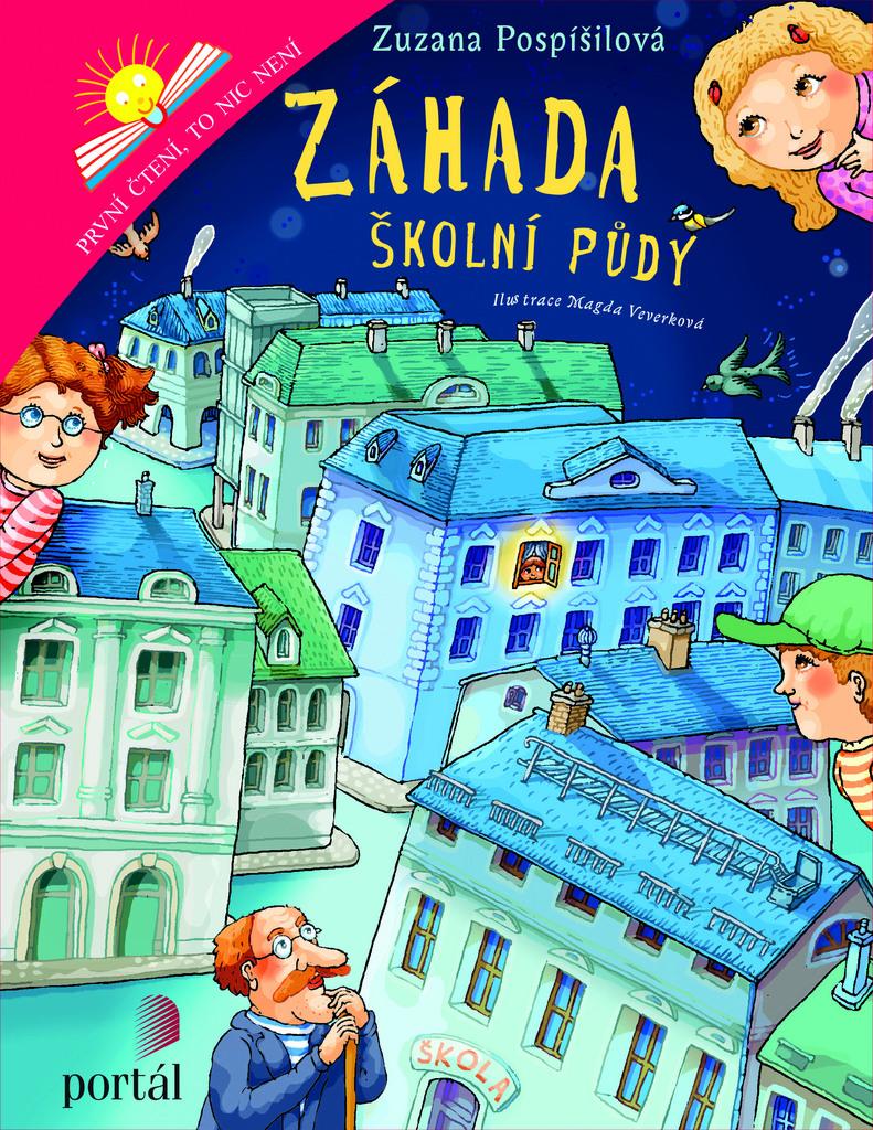 Záhada školní půdy - Zuzana Pospíšilová