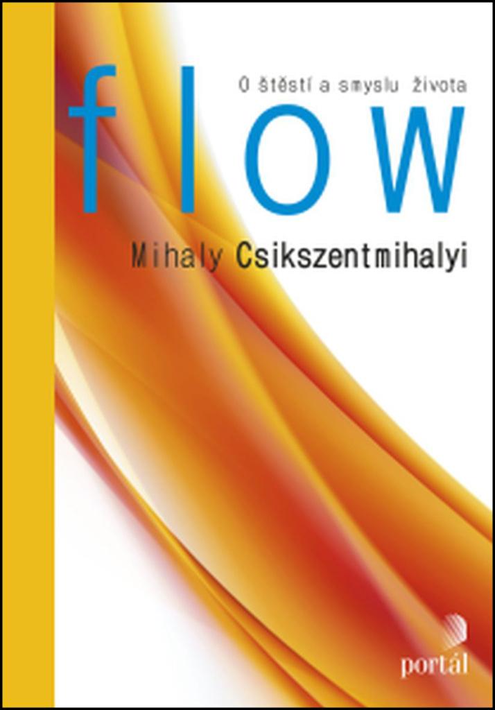 Flow - Mihaly Csikszentmihalyi