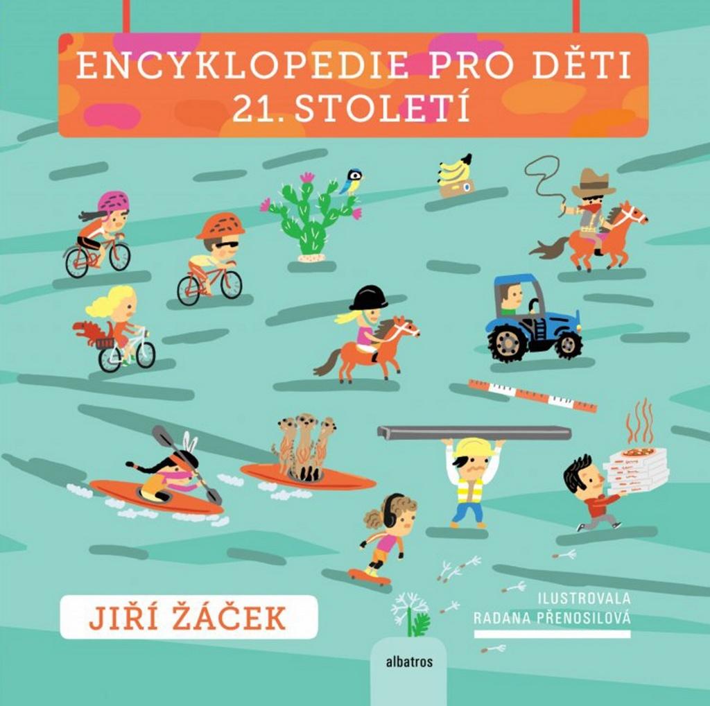 Encyklopedie pro děti 21.století - Jiří Žáček