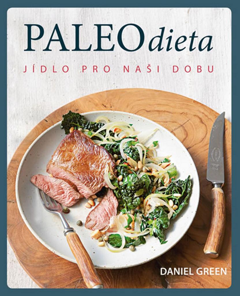 Paleo dieta - Daniel Green