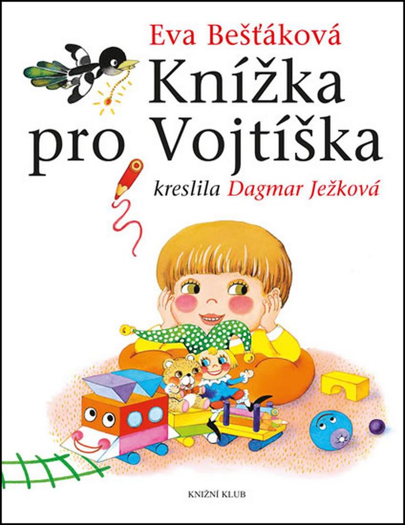Knížka pro Vojtíška - Eva Bešťáková