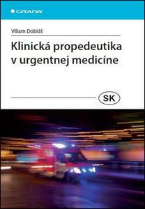 Obrázok Klinická propedeutika v urgentnej medicíne