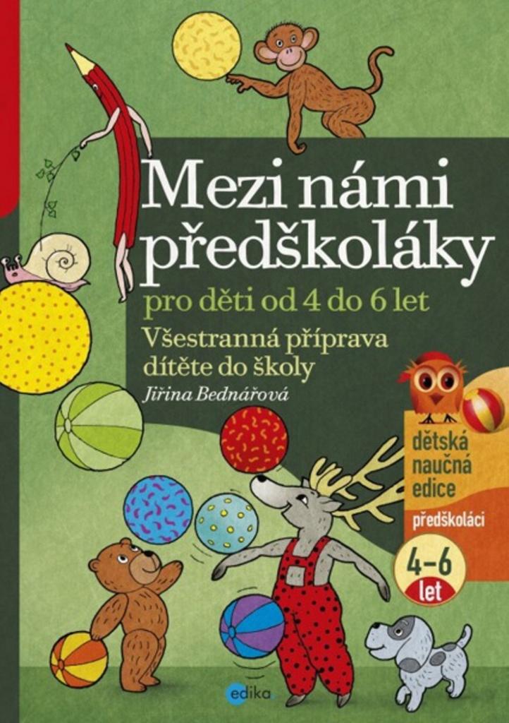 Mezi námi předškoláky 2. díl - Jiřina Bednářová