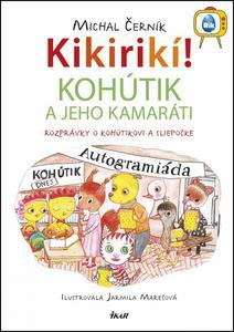 Obrázok Kikirikí! Kohútik a jeho kamaráti