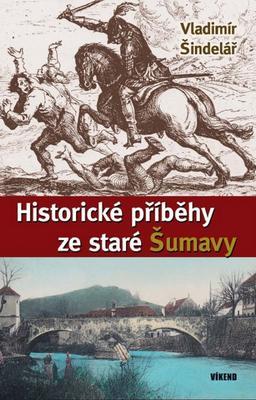 Obrázok Historické příběhy ze staré Šumavy