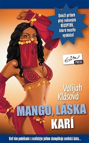 Mango, láska karí - Valijah Klásová