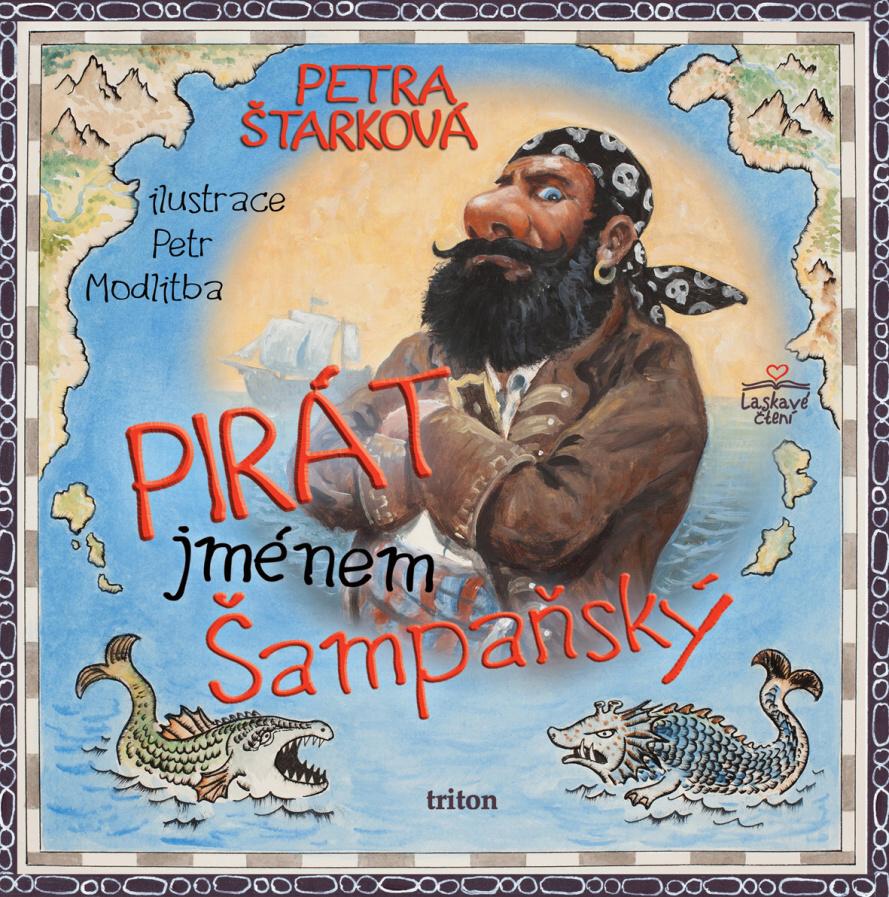 Pirát jménem Šampaňský - Petra Štarková