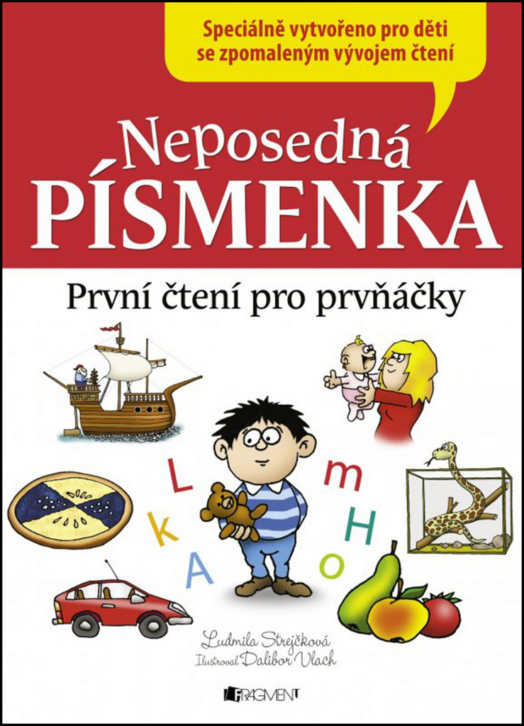 Neposedná písmenka - Ludmila Strejčková
