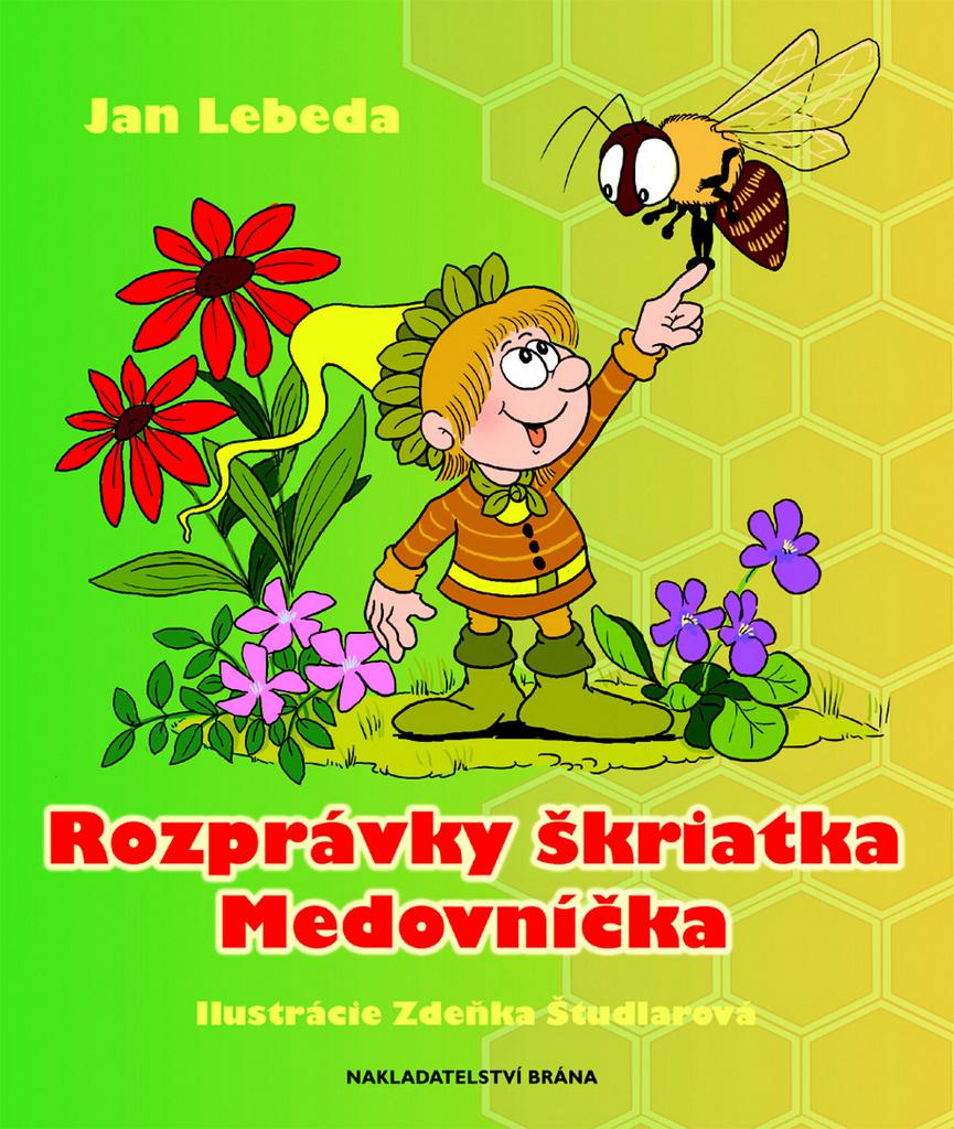 Rozprávky škriatka Medovníčka - Jan Lebeda