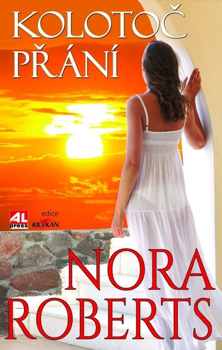 Kolotoč přání - Nora Robertsová
