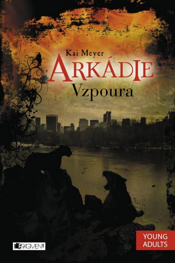 Arkádie Vzpoura - Kai Meyer