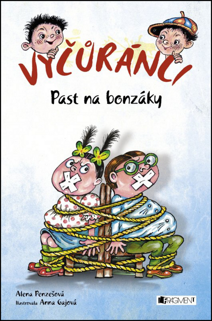 Vyčůránci Past na bonzáky - Alena Penzešová