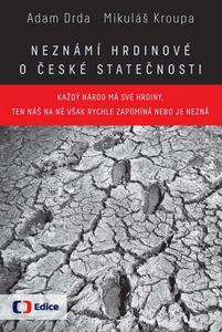 Obrázok Neznámí hrdinové O české statečnosti