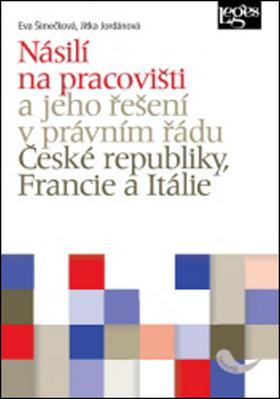 Obrázok Násilí na pracovišti a jeho řešení v právním řádu ČR, Francie, Itálie
