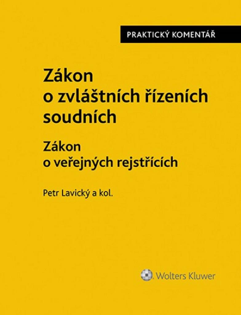Zákon o zvláštních řízeních soudních - JUDr. Petr Lavický Ph.D.