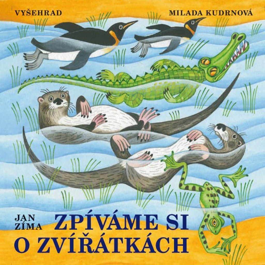 Zpíváme si o zvířátkách + CD - Ivan Zíma