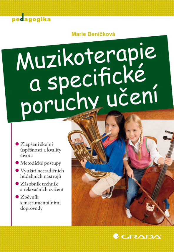 Muzikoterapie a specifické poruchy učení - Marie Beníčková