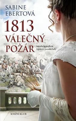 1813 Válečný požár (1)