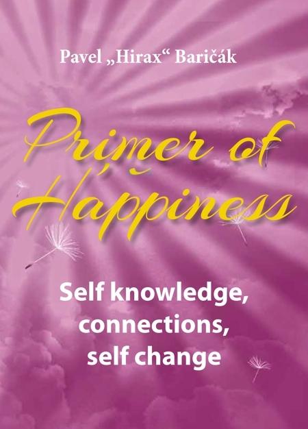 Primer of Happiness - Pavel Hirax Baričák