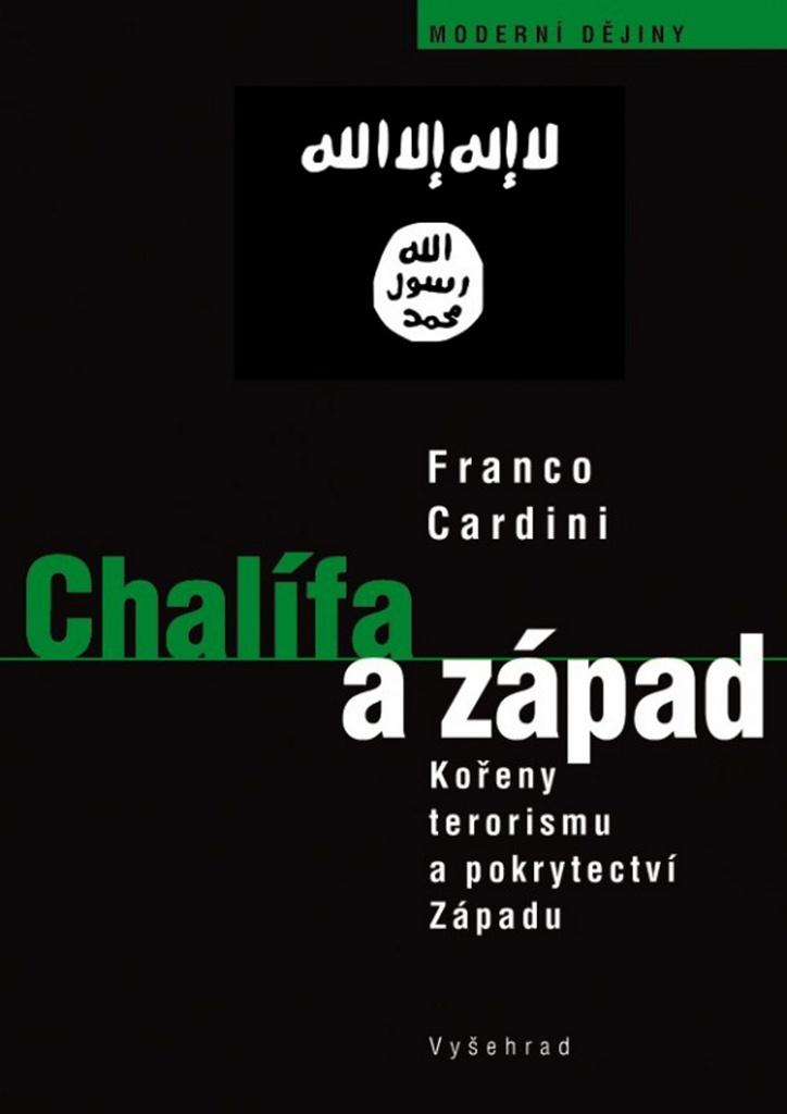 Chalífa a západ - Franco Cardini