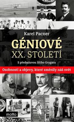 Obrázok Géniové XX. století (S předmluvou Jiřího Grygara)