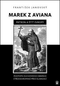 Obrázok Marek z Aviana patron a štít Evropy
