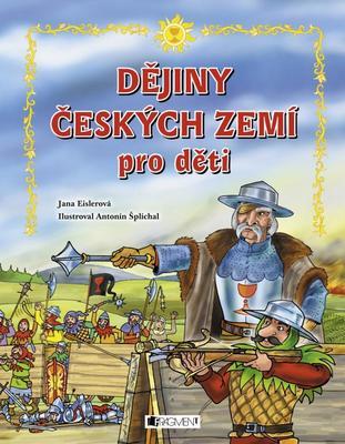 Dějiny českých zemí pro děti