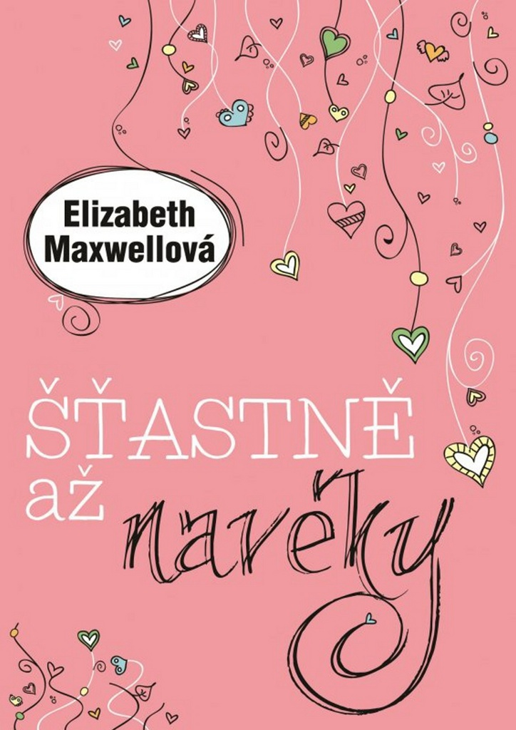 Šťastně až navěky - Elizabeth Maxwell